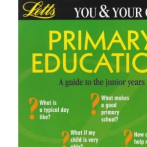 **OP**You & Your Child: Primary Education (You & Your Child S.)