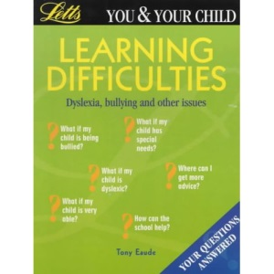 **OP**You & Your Child: Learning Difficulties (You & Your Child S.)