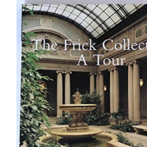 Frick Collection: A Tour English