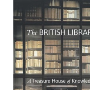 The British Library: Treasury of Knowledge