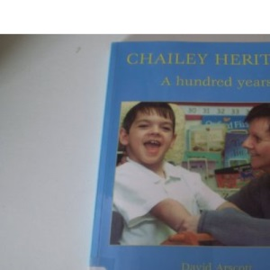 Chailey Heritage: A Hundred Years