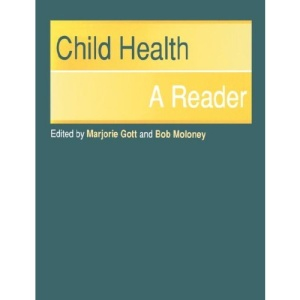 Child Health: A Reader
