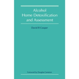 Alcohol Home Detoxification and Assessment