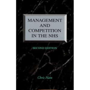 Management and Competition in the NHS