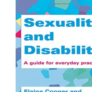 Sexuality and Disability: A Guide for Everyday Practice