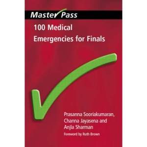 100 Medical Emergencies for Finals (Master Pass)