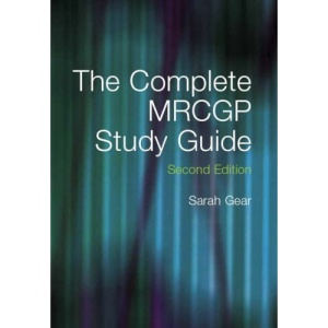 The Complete MRCGP Study Guide, Second Edition