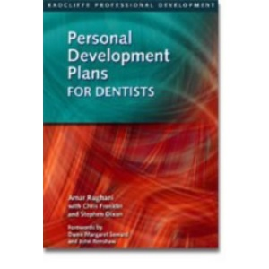 Personal Development Plans for Dentists: The New Approach to Continuing Professional Development (Radcliffe Professional Development)