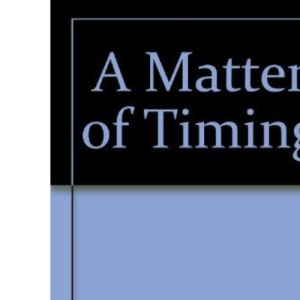 A Matter of Timing