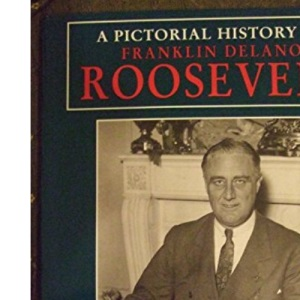 A Pictorial History of Roosevelt