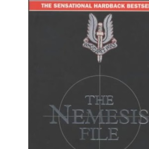 The Nemesis File: The True Story of an Execution Squad