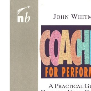 Coaching for Performance: The Principles and Practices of Coaching and Leadership (People Skills for Professionals Series)
