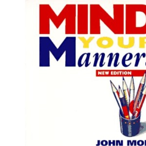 Mind Your Manners: Managing Business Cultures in Europe