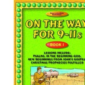 On the Way: 9-11s: Book 1