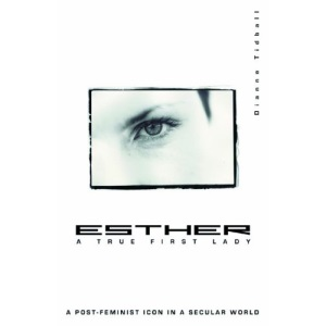 Esther, a True First Lady