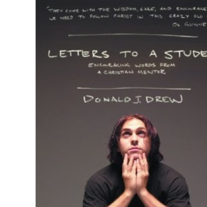 Letters to a Student: Encouraging Words from a Christian Mentor