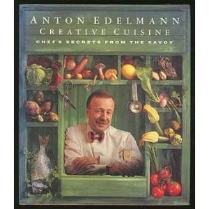 Anton Edelmann Creative Cuisine