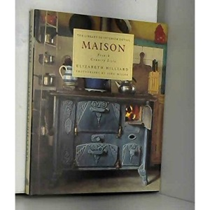 Maison: French Country Style (Library of Interior Detail)
