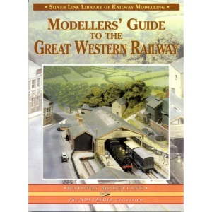 Modellers' Guide to the Great Western Railway (Library of Railway Modelling)