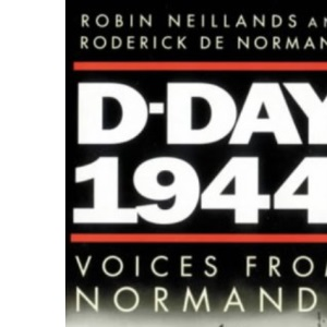 D Day 1944: Voices from Normandy