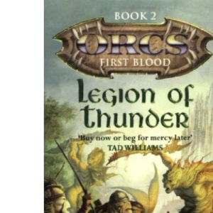 Legion Of Thunder: 2 (Orcs)