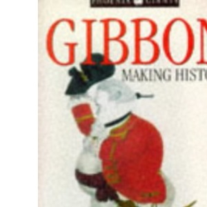 Gibbon: Making History (Phoenix Giants)