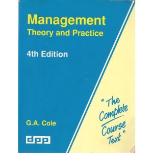 Management: Theory and Practice (Complete Course Texts)