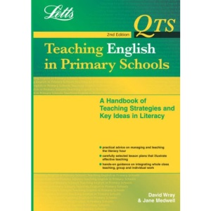Teaching English in Primary Schools: Handbook of Lesson Plans, Knowledge and Teaching Methods (QTS)