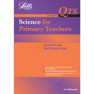 Science for Primary Teachers: An Audit and Self Study Guide (QTS: Audit & Self-Study Guides)