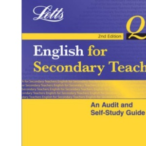 English for Secondary Teachers: An Audit and Self Study Guide (QTS: Audit & Self-Study Guides)