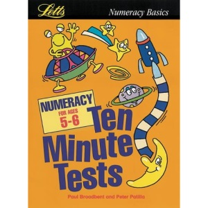 Numeracy: Age 5-6 (Ten Minute Tests)