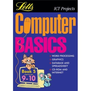 Computer Basics Book 5 (9-10): (Suggested Ages 9-10) Bk.5