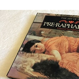 The Pre-Raphaelites (Life & Works)