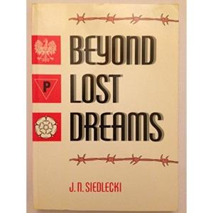 Beyond Lost Dreams