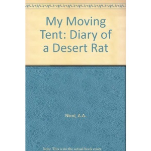My Moving Tent: Diary of a Desert Rat