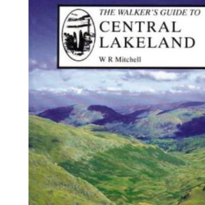 The Walker's Guide to Central Lakeland (Walker's guides)