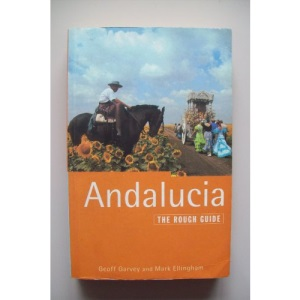 Andalucia: The Rough Guide, First Edition (Rough Guides)
