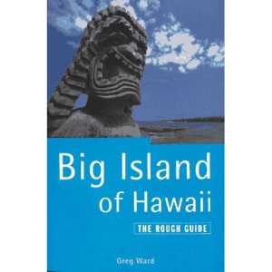 The Big Island of Hawaii: The Rough Guide, First Edition (1995)