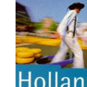 Holland: The Rough Guide (Rough Guide Travel Guides)