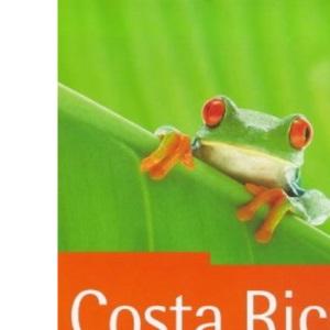 Costa Rica: The Rough Guide (Costa Rica (Rough Guides), 2nd ed)