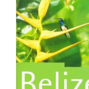 Belize: The Rough Guide (Belize (Rough Guides), 1999)