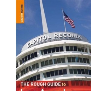 The Rough Guide to Los Angeles & Southern California: Includes Sandes Santa Barbara, Palm Springs & San Diego (Rough Guide Travel Guides)