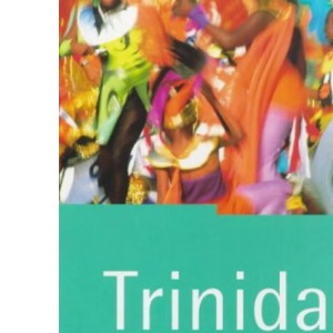 Trinidad and Tobago: The Rough Guide (Rough Guides)