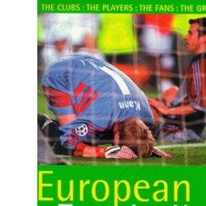 European Football A Fans' Handbook; The Rough Guide