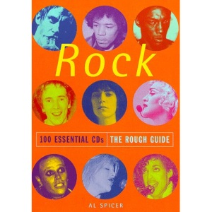 The Rough Guide to Rock (100 Essential CDs)