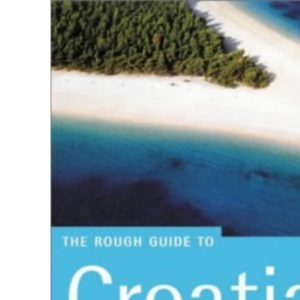 Croatia: The Rough Guide (Rough Guide Travel Guides)