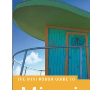 Miami and Florida Keys: The Mini Rough Guide (Miniguides)
