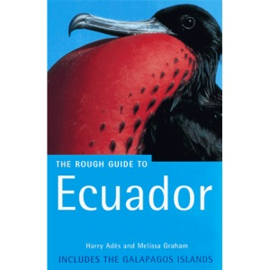 The Rough Guide to Ecuador: Includes the Galapagos Islands (Rough Guide Travel Guides)