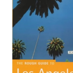 The Rough Guide to Los Angeles: Second Edition (Los Angeles (Rough Guides), 2nd ed)