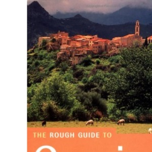 Corsica: The Rough Guide:Third Edition